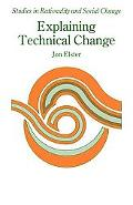 Explaining Technical Change: A Case Study in the Philosophy of Science