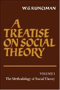 Treatise on Social Theory The Methodology of Social Theory