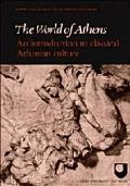 World of Athens: An Introduction to Classical Athenian Culture