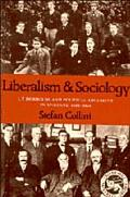Liberalism and Sociology: L. T. Hobhouse and Political Argument in England 1880-1914