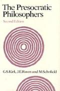 Presocratic Philosophers A Critical History With a Selection of Texts