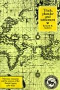 Trade, Plunder and Settlement Maritime Enterprise and the Genesis of the British Empire, 148...