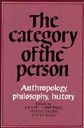 Category of the Person Anthropology, Philosophy, History