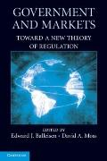 Government and Markets : Toward A New Theory of Regulation