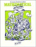 Mathematical Activities: A Resource Book for Teachers - Brian Bolt - Paperback
