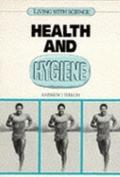 Health and Hygiene (Living with Science)