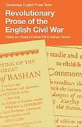 Revolutionary Prose of the English Civil War (Cambridge English Prose Texts)