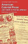 American Colonial Prose: John Smith to Thomas Jefferson
