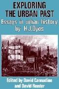 Exploring the Urban Past Essays in Urban History