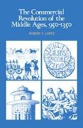 Commercial Revolution of the Middle Ages 950-1350