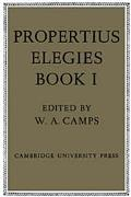 Propertius: Elegies: Book 1, Vol. 1