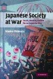 Japanese Society at War: Death, Memory and the Russo-Japanese War (Studies in the Social and...