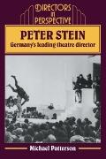 Peter Stein: Germany's Leading Theatre Director - Michael Patterson - Paperback