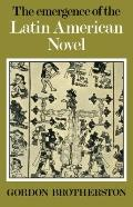 Emergence of the Latin American Novel