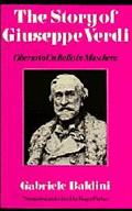 Story of Giuseppe Verdi Oberto to UN Ballo in Maschera