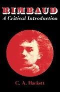 Rimbaud: A Critical Introduction (Major European Authors Series)