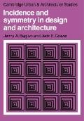 Incidence and Symmetry in Design and Architecture - Jenny A. Baglivo - Paperback