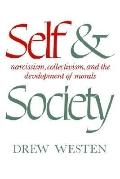 Self and Society Narcissism, Collectivism, and the Development of Morals
