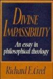 Divine Impassibility: An Essay in Philosophical Theology
