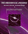 Mechanical Universe,advanced Ed.