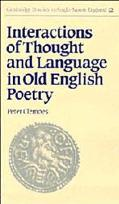 Interactions of Thought and Language in Old English Poetry