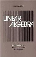 Linear Algebra Introduction With Concurrent Examples