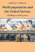 World Population and the United Nations: Challenge and Response