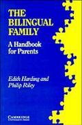 Bilingual Family A Handbook for Parents