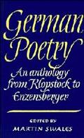 German Poetry An Anthology from Klopstock to Enzensberger