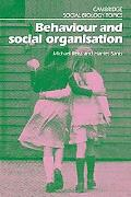 Behaviour and Social Organisation