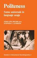 Politeness Some Universals in Language Usage