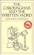 Carolingians and the Written Word