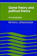 Game Theory and Political Theory An Introduction