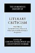 Cambridge History of Literary Criticism Twentieth-century Historical, Philosophical and Psyc...