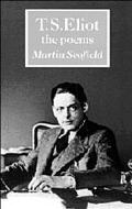 T. S. Eliot The Poems