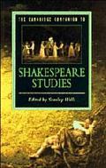 CAMBRIDGE COMPANION TO SHAKESPEARE STUDIES (P)