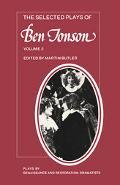 Selected Plays of Ben Jonson The Alchemist/Bartholomew Fair/the New Inn/a Tale of a Tub