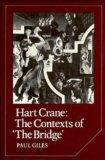 Hart Crane: The Contexts of