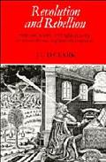 Revolution and Rebellion State and Society in England in the Seventeenth and Eighteenth Cent...