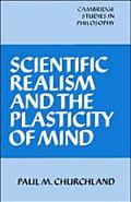 Scientific Realism and the Plasticity of Mind
