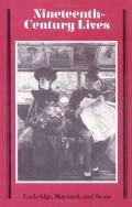 Nineteenth Century Lives Essays Presented to Jerome Hamilton Buckley