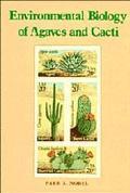 Environmental Biology of Agaves and Cacti