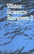 Water Science Reviews 3 Water Dynamics