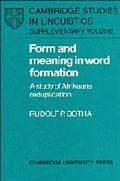 Form and Meaning in Word Formation A Study of Afrikaans Reduplication