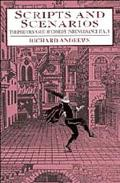 Scripts and Scenarios The Performance of Comedy in Renaissance Italy