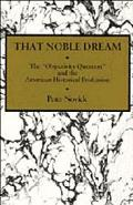 That Noble Dream The