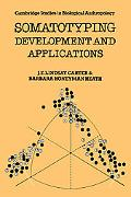 Somatotyping Development and Applications - Don Carter - Paperback
