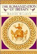 Romanization of Britain: An Essay in Archaeological Interpretation - Martin Millett - Hardcover