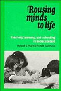 Rousing Minds to Life Teaching, Learning, and Schooling in Social Context