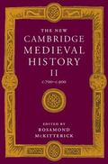 New Cambridge Medieval History C.700-C.900